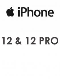 IPHONE 12 & 12 PRO